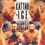 Kattar vs Ige